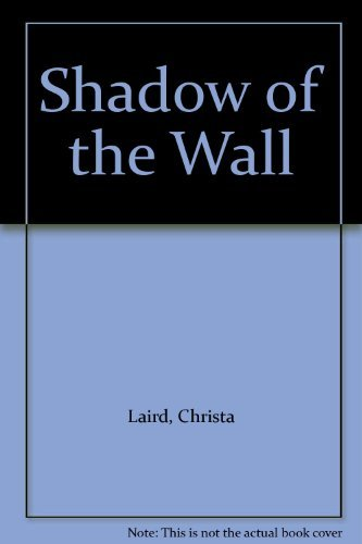 9780862033729: Shadow of the Wall