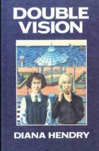 double vision: hendry, diana
