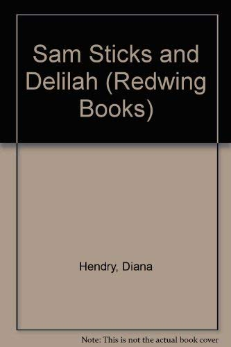 9780862034399: Sam Sticks and Delilah (Redwing Books)