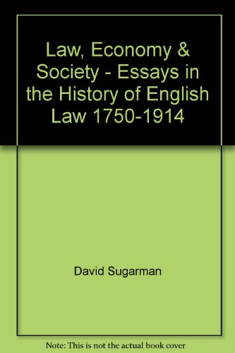 9780862050856: Law, Economy & Society - Essays in the History of English Law 1750-1914