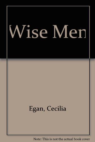Wise Men (0862081394) by Cecilia Egan