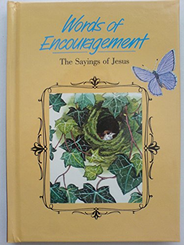 9780862081577: Words of Encouragement: The Sayings of Jesus