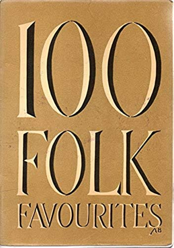 9780862090456: One Hundred Folk Favourites
