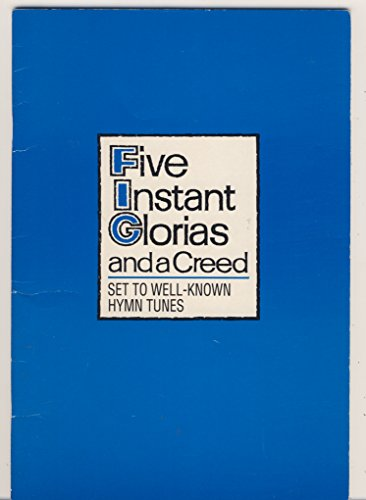 9780862091804: Five Instant Glorias and a Creed, Set to Well Known Hymn Tunes