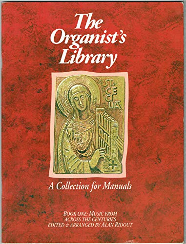 9780862092023: The Organist's library: A collection for manuals