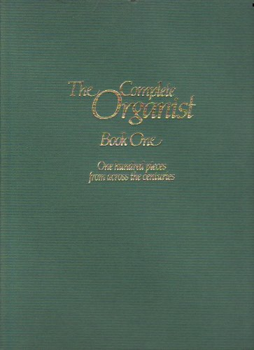 9780862093242: The Complete Organist: Book 1