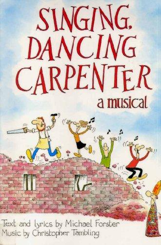 9780862093709: Singing, Dancing Carpenter: A Musical