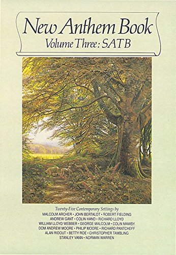 9780862094935: New Anthem Book: S.A.T.B. - Twenty-Five Contemporary Settings v. 3