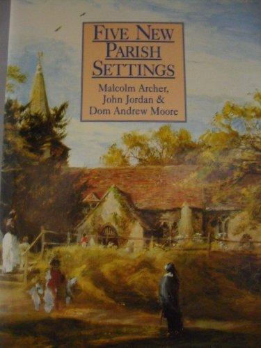 Five New Parish Settings.: Malcolm Archer, John