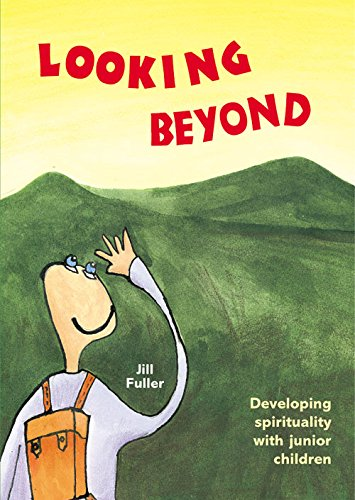 9780862097684: Looking Beyond: Developing Spirituality with Junior Children