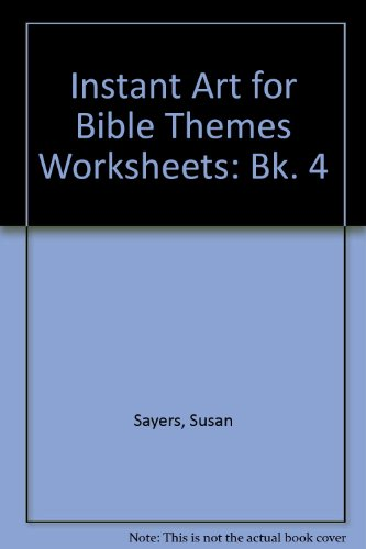9780862098223: Instant Art for Bible Themes Worksheets: Bk. 4
