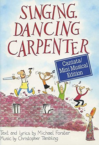 9780862098230: Singing, Dancing Carpenter: A Musical