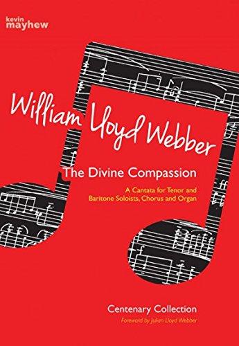 9780862098728: The Divine Compassion: A Cantata for Tenor and Baritone Soloists, Chorus and Organ