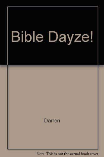 9780862099237: Bible Dayze!