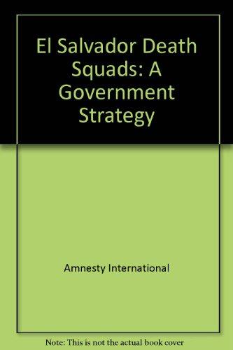 9780862101589: El Salvador Death Squads: A Government Strategy