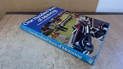 9780862110185: One Hundred Years of Motoring. An RAC Social History of the Car.