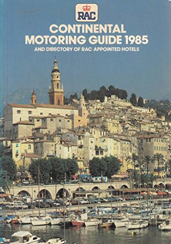 Continental Motoring Guide: Directory of R.A.C.Appointed Hotels: Royal Automobile Club