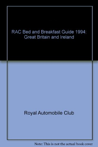 9780862112684: Rac Bed & Breakfast Guide: Great Britain & Ireland, 1994