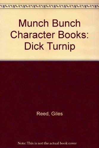 9780862150594: Munch Bunch Character Books: Dick Turnip