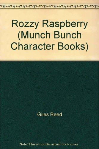 9780862150617: Munch Bunch Character Books: Rozzy Raspberry