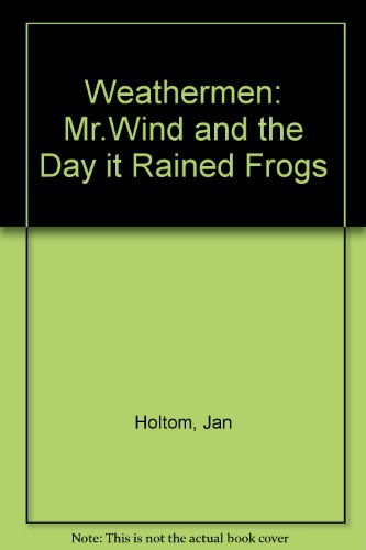 9780862151591: Weathermen: Mr.Wind and the Day it Rained Frogs