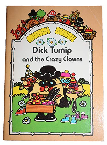 9780862152024: Munch Bunch Story Books: Dick Turnip and the Crazy Clowns