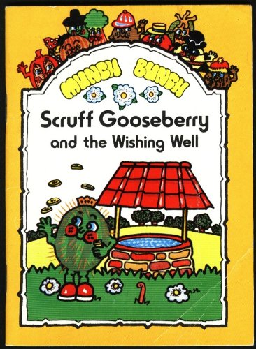 9780862152086: Munch Bunch Story Books: Scruff Gooseberry and the Wishing Well