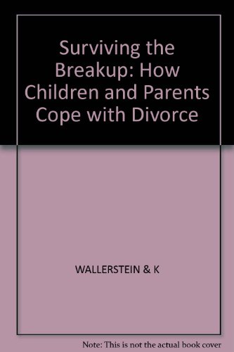 9780862160258: Surviving the Breakup: How Children and Parents Cope with Divorce