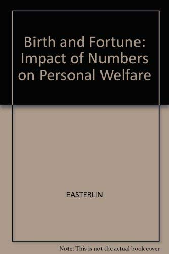 9780862160364: Birth and Fortune: Impact of Numbers on Personal Welfare