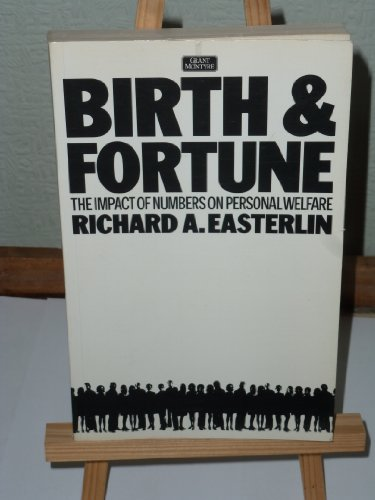 9780862160371: Birth and Fortune: Impact of Numbers on Personal Welfare