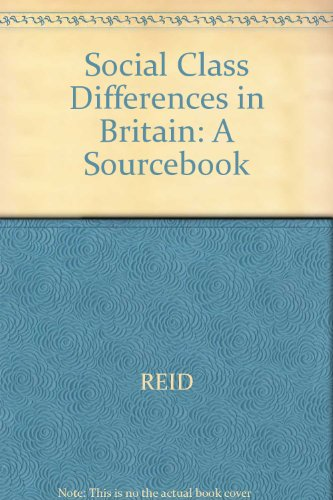 9780862160593: Social Class Differences in Britain: A Sourcebook