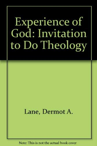 Experience of God: Invitation to Do Theology: Lane, Dermot A.