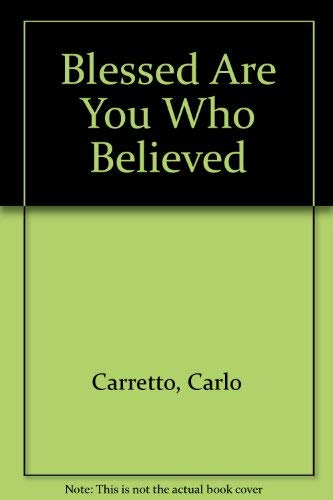 9780862170684: Blessed Are You Who Believed