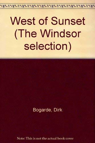 9780862201241: West of Sunset (The Windsor selection)