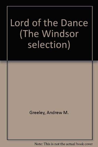 9780862201289: Lord of the Dance (The Windsor selection)