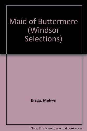 9780862202187: Maid of Buttermere (Windsor Selections)