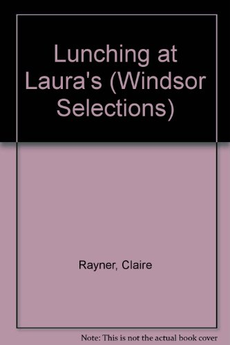 9780862202231: Lunching at Laura's (Windsor Selections)