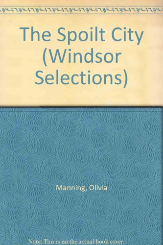 9780862202330: The Spoilt City (Windsor Selections)