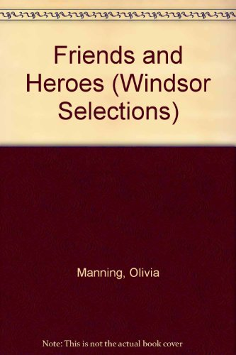 9780862202347: Friends and Heroes (Windsor Selections)