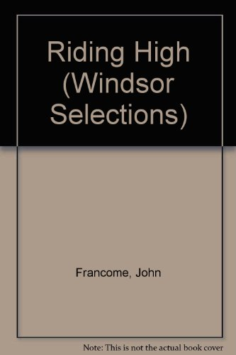 9780862202415: Riding High (Windsor Selections)