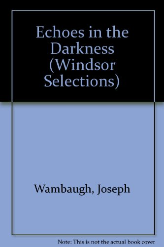 9780862202514: Echoes in the Darkness (Windsor Selections)