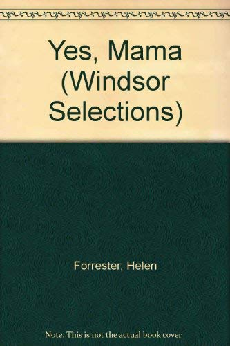 9780862202606: Yes, Mama (Windsor Selections)