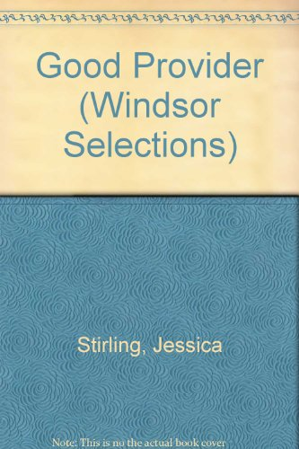 9780862202729: Good Provider (Windsor Selections)