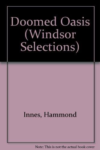 9780862202958: Doomed Oasis (Windsor Selections)