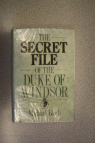9780862203023: Secret File of the Duke of Windsor (Windsor Selections)