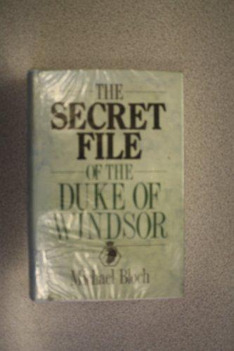 9780862203023: Secret File of the Duke of Windsor (Windsor Selections)