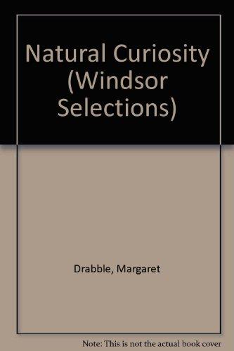 9780862203603: A Natural Curiosity (Windsor Large Print Series)