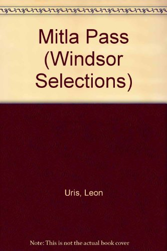 9780862203818: Mitla Pass (Windsor Selections)