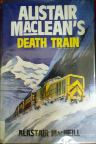"9780862203849: Alistair MacLean's ""Death Train"" (Windsor Selections)"