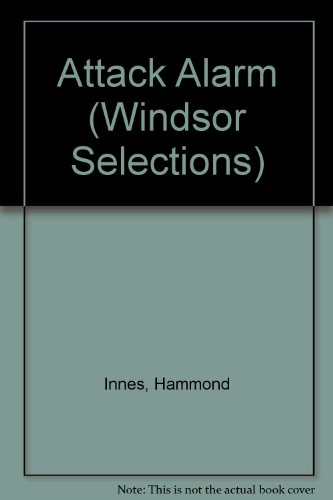 9780862203962: Attack Alarm (Windsor Selections)
